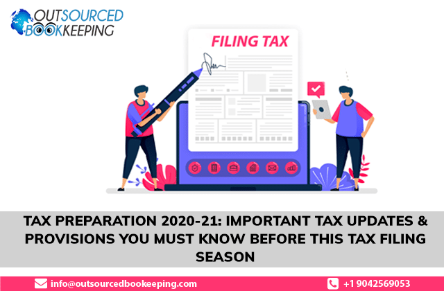 Tax Preparation 2020-21: Important Tax Updates & Provisions You Must Know Before This Tax Filing Season