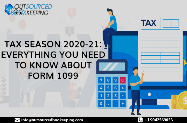 Tax Season 2020-21: Everything You Need to Know About Form 1099